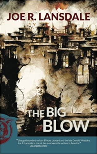 The Big Blow by Joe Lansdale, cover art by Daniele Serra - interview on The Fantasy Network News