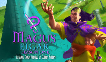 Magus Elgar fantasy comedy podcast debuts on The Fantasy Network (watch.thefantasy.network)